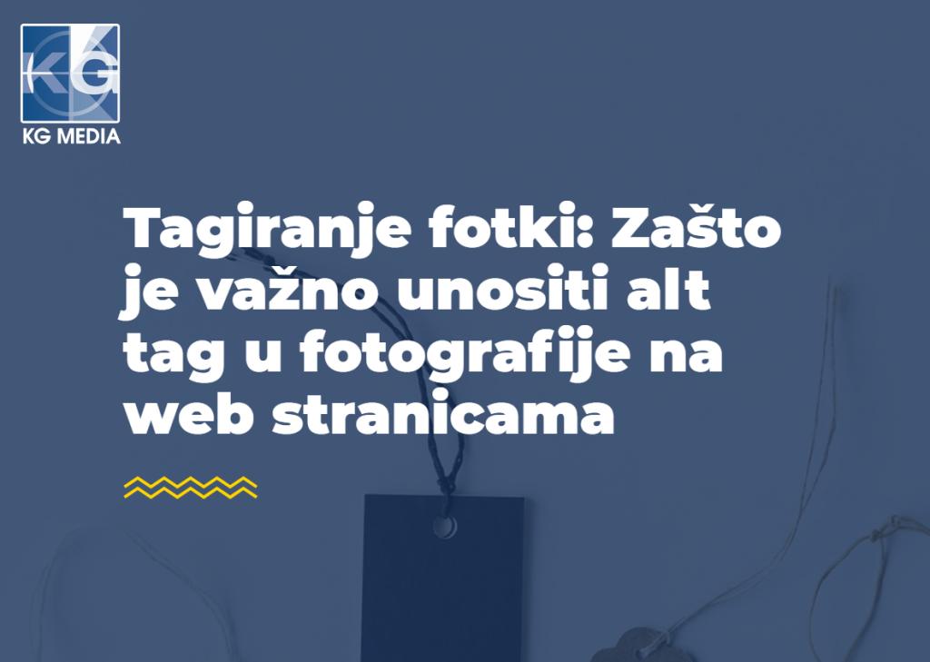 """Tagiranje fotki: Zašto je važno unositi """"alt tag"""" u fotografije na web stranicama"""